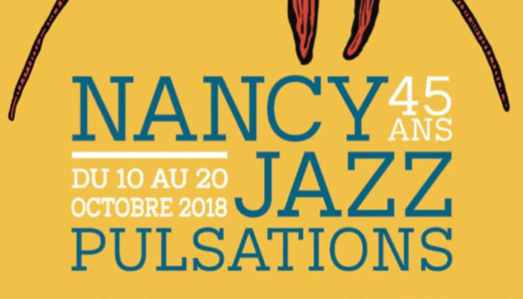 CONCERT – NANCY JAZZ POURSUITE